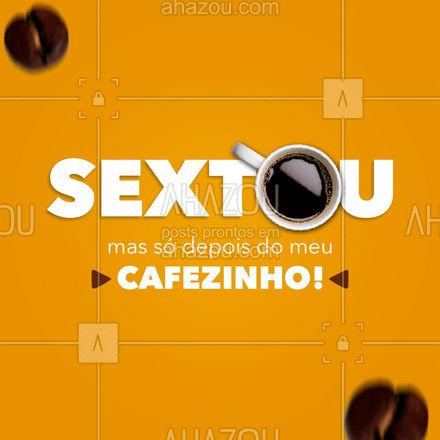 Sexta-feira chegou! O jeito certo de começar o dia é com uma boa e generosa xícara de café! ?#ahazoutaste #coffee #café #coffeelife