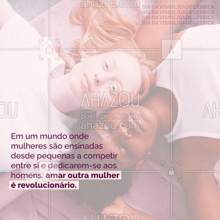 Que aproveitemos esse mês da visibilidade lésbica para falarmos cada vez mais sobre essa letra tão invisível. #Visibilidade #ahazou #Lésbica