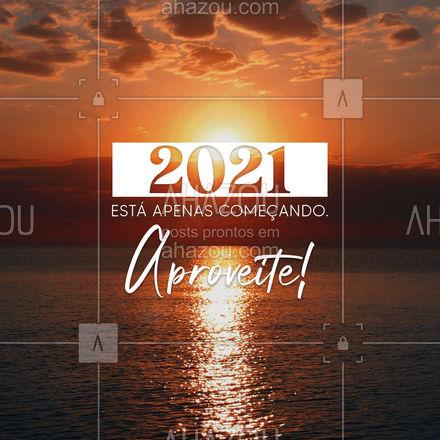 O que você quer ver mais por aqui em 2021? ??  #BemVindo #2021 #AnoNovo #Ahazou