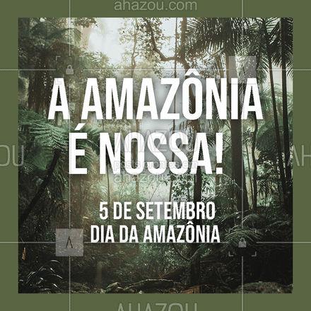 A Amazônia faz parte da nossa história, da nossa cultura, do nosso país. Defenda ela! Feliz Dia da Amazônia!🎉💚 #diadaamazônia #amazônia #florestaamazônica #floresta #ahazou