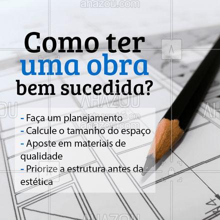 Seguindo esses passos, com certeza sua obra terá muito mais chance de dar certo! ? #reforma #obra #pedreiro #AhazouServiços #construcao #servicos #AhazouServiços