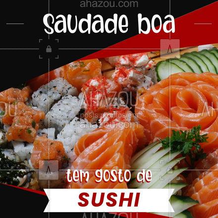 Tudo que tem gosto de sushi é bom. ? #ahazoutaste  #japa #comidajaponesa #sushitime