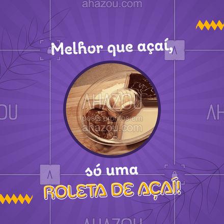 Se açaí já é bom imagina uma roleta de açaí! Entre em contato e peça já a sua! #gelados #açaí #açaíteria #ahazoutaste #roletadeaçai #roletadeacai #entrega #delivery
