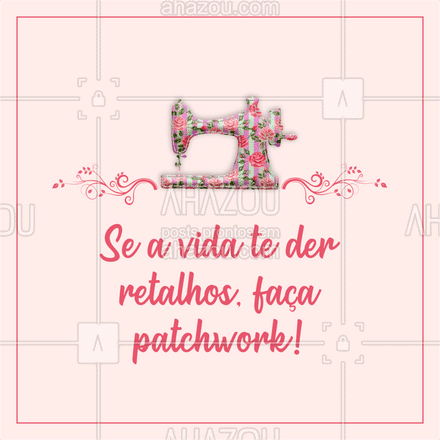 Bom dia! ☕✂️? #AhazouFashion #costura #patchwork #costuraereparos #modasustentavel #costureira #frase #motivacional #AhazouBeauty #AhazouFashion