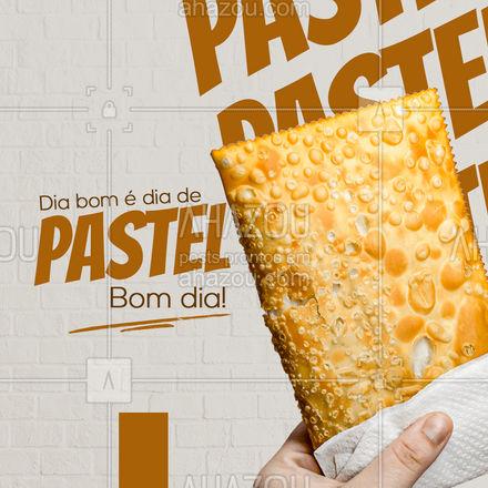Vai ter pastel hoje? Então o dia vai ser perfeito, hein! Bom dia! #ahazoutaste #foodlovers  #instafood  #pastelaria  #pastelrecheado  #amopastel  #pastel #bomdia #frases #motivacional