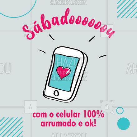 Melhor coisa é estar com o celular 100% ok, não é mesmo? Então pra um sábadooooou com tudo perfeito, deixe seu celular conosco que fazemos uma revisão e te entregamos antes do sábado! ? #Celualr #Revisão #AhazouTec #Cell #Assistencia #AhazouTec
