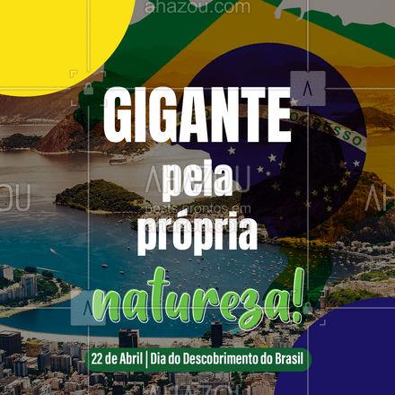 Em um relacionamento sério com a história e cultura do Brasil! Qual lugar você mais ama nesse país maravilhoso? #ahazou #brasileiro #diadodescobrimentodobrasil #motivacionais #quote
