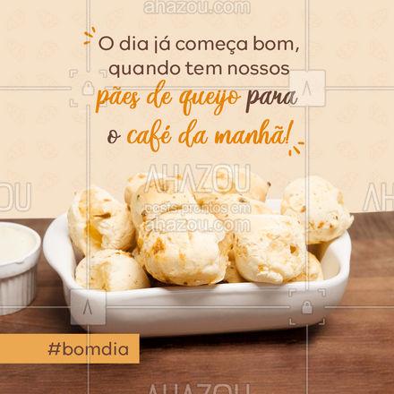 Café da manhã para ser completo mesmo, só com nossos pães de queijo! - Bom dia! ☀️  #ahazoutaste #paodequeijo #bomdia  #cafedamanha #padariaartesanal #pãoquentinho #padaria #panificadora
