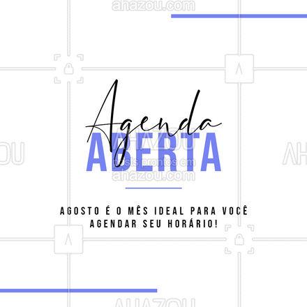 Não perca tempo, reserve seu horário! #ahazou #agenda #agendaaberta #agosto #contato #comunicado #ahazou