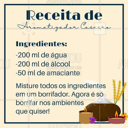 Quer aromatizar sua casa sem precisar de muitos ingredientes? Com água, álcool e um pouquinho de amaciante você consegue! Vale lembrar que essa mistura pode ser borrifada não só no ar, como também nos seus lençóis, roupas guardadas ou até mesmo no tapete da sala! Tudo vai ficar super cheiroso! Confira a receita! #AhazouServiços #receita #ingredientes #caseira #aromatizador #simples #prático #ambientes #cheiroso #dicas