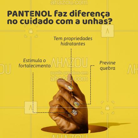 Tá procurando um ativo para fortalecer suas unhas? O Pantenol será seu novo melhor amigo!  #AhazouBeauty  #beleza #unhas #unhasdehoje #manicure
