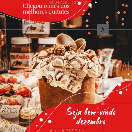 Quem mais ama dezembro e seus quitutes responde aqui nos comentários ?  #AhazouTaste #Gastronomia #BemVindo #Dezembro