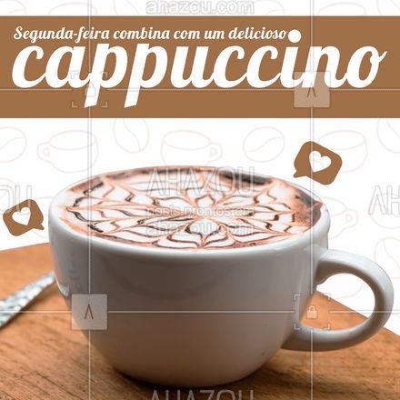 Comece a sua semana mais do que bem! Venha experimentar o nosso cappuccino delicioso ☕❤️ #cappuccino #café #expresso #ahazoutaste  #cafeteria
