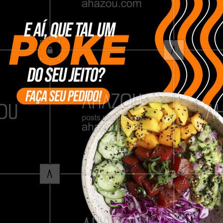 Seja qual for a sua escolha, será uma delícia! Bora pedir um poke? Chama no delivery! ?(preencher) #ahazoutaste  #japa #poke #pedido #delivery #online #entrega #saudável #saboroso