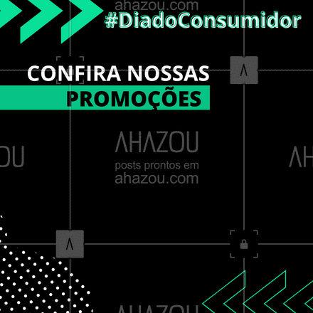 Aproveite o Dia do Consumidor para economizar e realizar os serviços que seu carro necessita! #AhazouAuto #DiadoConsumidor #promoção #convite #desconto #carro