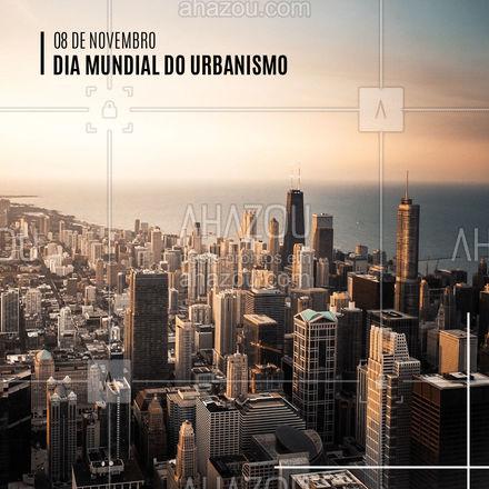 Esta data foi criada por Carlos Maria Della Paolera e com o intuito de promover a sustentabilidade, a consciência, a promoção e integração entre o urbanismo e a comunidade. ?️ #08deNovembro #AhazouDecora #AhazouArquitetura #Urbanismo