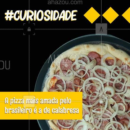 Você sabia que este sabor corresponde a mais de 30% dos pedidos feitos no país? Essa conquistou os corações dos brasileiros! ❤️? #curiosidade #pizza #pizzadecalabresa #ahazoutaste #pizzaria #pizzalife #pizzalovers