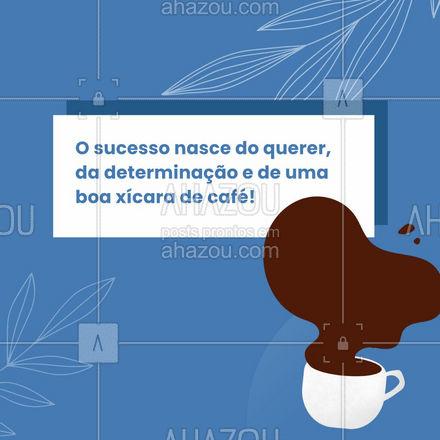 Um café bem passado move montanhas! ☕ #ahazoutaste  #cafeteria #café #coffee #barista #coffeelife #frases #xícaradecafé #motivacional