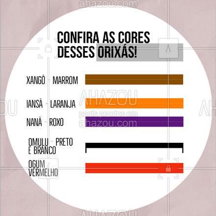 Saiba mais sobre quais cores representam alguns dos principais orixás! #AhazouFé #fe #umbanda  #orixas  #cores