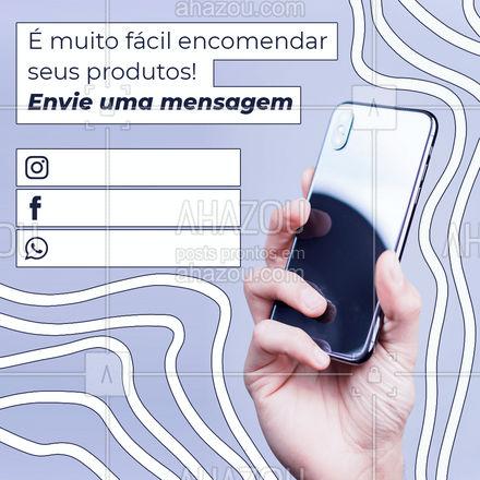 É só enviar uma mensagem através das redes sociais e fazer sua encomenda! Aguardo o seu contato. #revendadeprodutos #revendedoras #produtos #AhazouRevenda #novidades #catalogo #consultora