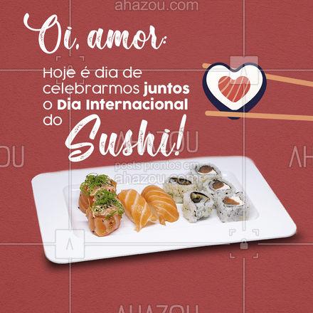 É a oportunidade perfeita para celebrar comendo sushi com quem você ama, aproveite e marque seu sushiLover nos comentários. Feliz Dia Internacional do Sushi? #ahazoutaste #diainternacionaldosushi  #japanesefood  #comidajaponesa  #sushilovers  #sushidelivery