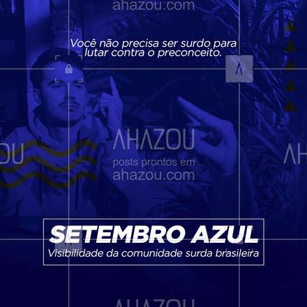 Essa luta é de todos nós. Faça a sua parte! Setembro azul!🦻🔵 #setembroazul #visibilidadedacomunidadesurda #comunidadesurdabrasileira #comunidadesurda #libras #ahazou