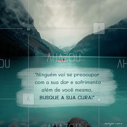 Tenha compaixão com você mesma! Cuide de você! ? #AhazouFé #budismo #religiao #frase #motivacional #cura #monjacoen #AhazouFé
