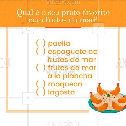 Conta pra gente, qual é o seu prato favorito entre esses? ??  #frutosdomar #enquetes #ahazoutaste  #pescados #instafood #foodlovers