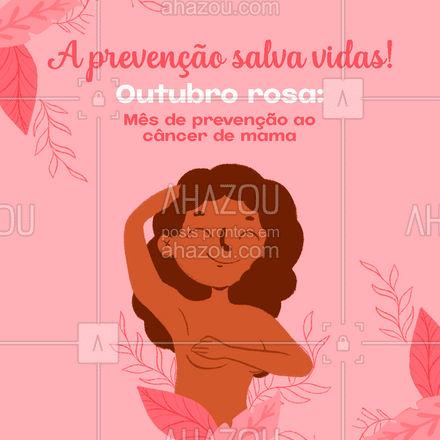 A melhor maneira de lutar contra o câncer de mama é a prevenção. Previna-se e alerte outras mulheres!📢❤ #outubrorosa #prevenção #câncerdemama #ahazou