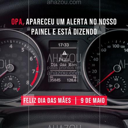 Opa, apareceu um alerta no painel desejando um FELIZ DIA DAS MÃES! ?? #AhazouAuto  #servicoautomotivo  #carros  #mecanicadecarros  #funilaria  #mecanica #diadasmaes