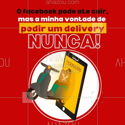 Quem também nunca perde a vontade de pedir um delivery levanta a mão ?♂?♀?! #ahazou #facebook #meme #engraçado #delivery #entrega