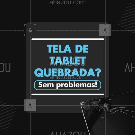 Você encontrou o melhor lugar para trocar a tela do seu tablet! Entre em contato. #AhazouTec #tablet #tela #telaquebrada #reparo  #AssistenciaTecnica #assistencia #tablets