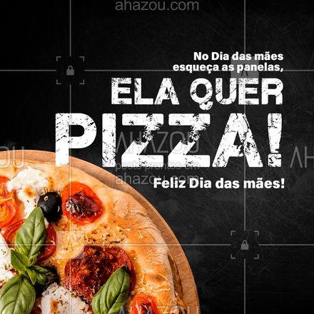 Temos diversos sabores para a sua mãe, escolha qual melhor agrada ela que levamos para você! #ahazoutaste #pizzaria #pizza #pizzalife #pizzalovers #diadasmaes #felizdiadasmães