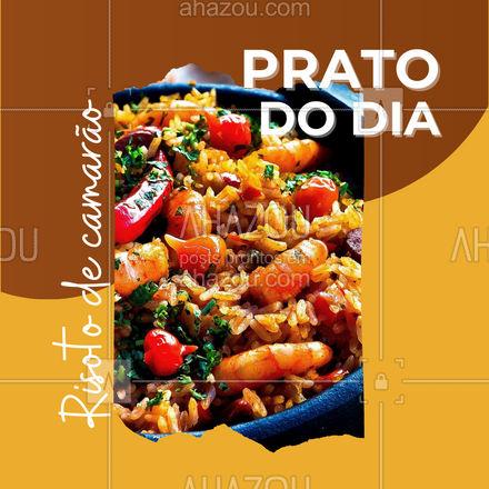 Hummmm! O prato do dia está maravilho! Entre em contato e peça já o seu risoto de camarão! #foodlovers #delivery #camarao #ahazoutaste #peixes #pescados #instafood #frutosdomar #pratododia