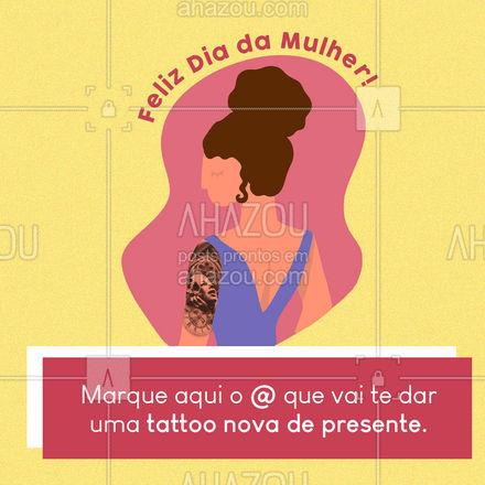 Isso que é presente bom de verdade, né? ? Desejamos um ótimo Dia da Mulher a todas! #diadamulher #tattoo #tatuagem #AhazouInk #tatuagemfeminina #estudiodetattoo