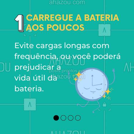 Quer manter a vida útil da sua bateria? Esse post é para você! Confira nossas dicas e não vicie sua bateria! #AhazouTec #carrosselahz #tecnologia #eletrônicos #celulares #tablets #bateria #dicas