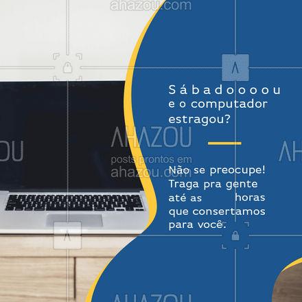 Aqui o serviço é assim! Com rapidez e qualidade. Caso tenha acontecido algo com o seu computador traga já pra gente consertar. ? #Sabadou #Computador #AhazouTec #Assistencia #Tec