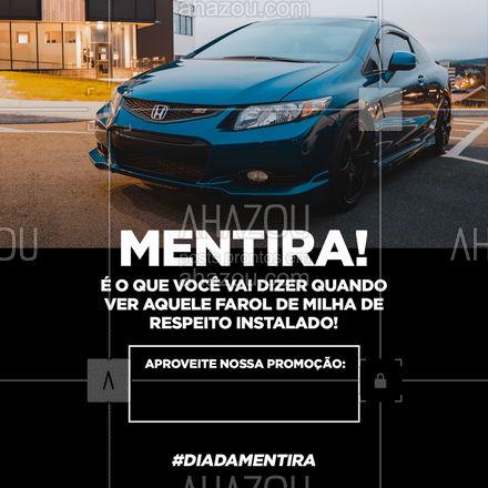 É a oportunidade que você estava esperando, hein! ? #diadamentira #promocao #AhazouAuto #eletricadecarros #eletricaautomotiva #carros #AhazouAuto