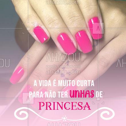 Princesa que sou, garanto elas perfeitas toda semana. ????  #AhazouBeauty #motivacional #frase #mulher #unhasfeitas  #beleza  #unhas  #manicure  #nailsaloon