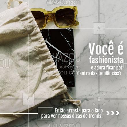 O que você acha que também vai estar na moda nas próximas coleções ?? Compartilha aqui ⬇️ com a gente!  #lookdodia #AhazouFashion #carrosselahz #fashionista #fashion #moda #OOTD #modafeminina #ComprimentoMulet #Birkenstocks #CoresPastéis #AnimalPrint