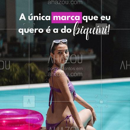 Que marca pode ser melhor que essa? ??  #Biquini #FrasesdeBiquini #AhazouFashion  #modapraia #moda #verao