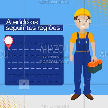 Confira as minhas regiões de atendimento! #regioesdeatendimento #maridodealuguel #AhazouServiços  #serviços