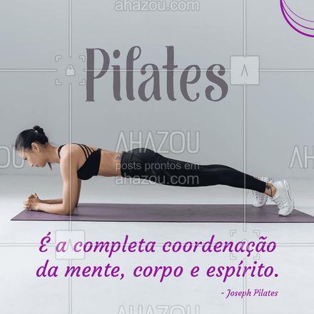 Pilates é o reequilíbrio do nosso todo. É a arte de nos mantermos presentes na vida! Bora pilatear!#AhazouSaude  #pilatesbody #pilates #fitness #workout #pilateslovers