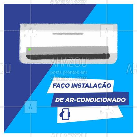 Precisando de uma instalação de ar-condicionado? Só me chamar! ☎️ (XX) (XXXX-XXXX). #AhazouServiços  #serviços #eletricista #eletricidade #arcondicionado