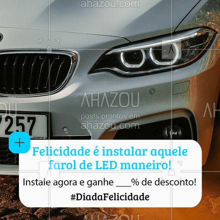 Quem é que não fica feliz dando aquele upgrade no possante? ? #felicidade #diadafelicidade #AhazouAuto #faroldeLed #eletricaautomotiva #carros #automotiva #AhazouAuto