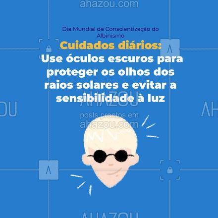 É importante que os albinos tenham um cuidado maior ao se expor ao sol, é recomendado proteger pele e os olhos dos raios solares para prevenir o desenvolvimento de outras doenças. #diamundialdeconscientizaçãodoalbinismo #AhazouSaude #saude #qualidadedevida #dica #AhazouSaude