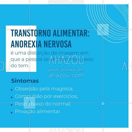 A anorexia nervosa, é um transtorno alimentar que se manifesta , geralmente, entre as mulheres, e tem como causa diversos fatores, como a pressão estética, depressão e a passagem por momentos conturbados na vida. Esse transtorno pode ser tratado com terapia, por isso fique atento aos sintomas e procure ajuda! #saudemental #AhazouSaude #viverbem #psicologia #anorexianervosa #AhazouSaude