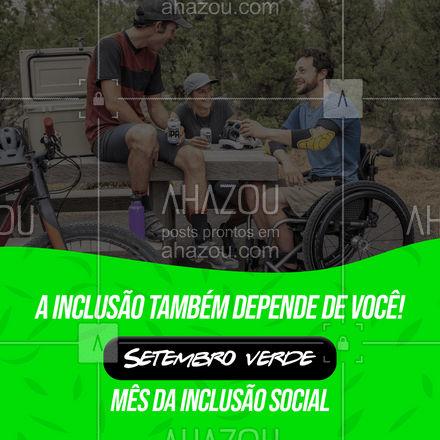 Se conscientize, faça a sua parte! Setembro verde!♿? #setembroverde #inclusãosocial #deficiência #inclusão #ahazou