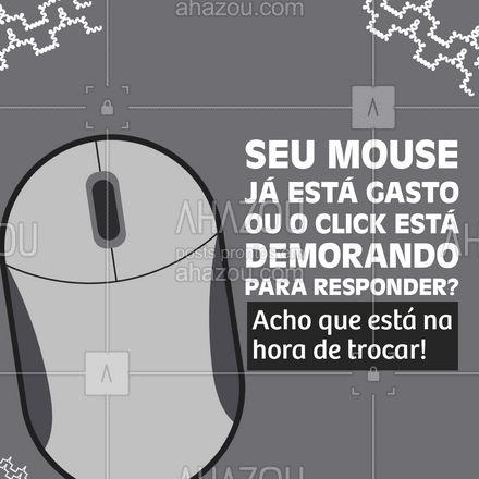 Que tal dar uma passada em nossa loja e comprar um mouse novinho e funcional!?   #AhazouTec   #computador #assistentetecnico #computadores #eletrônicos #celulares