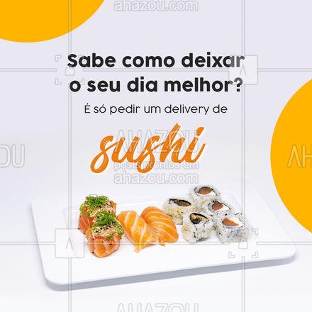 Não tem dia ruim que um delicioso sushi não possa melhorar! Então não perca tempo peça já o seu! #japa #japanesefood #comidajaponesa #ahazoutaste #entrega #delivery #opçoes #cardapio